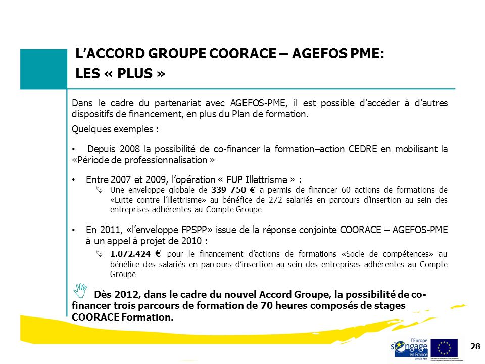 L'ACCORD GROUPE COORACE – AGEFOS PME: LES « PLUS »