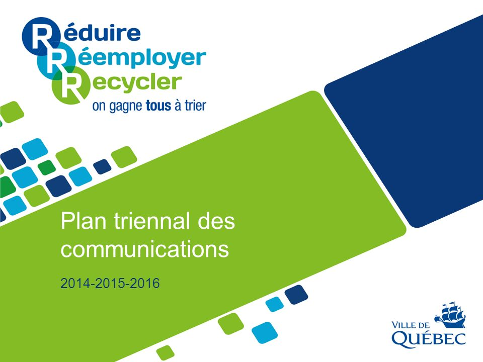 Plan triennal des communications