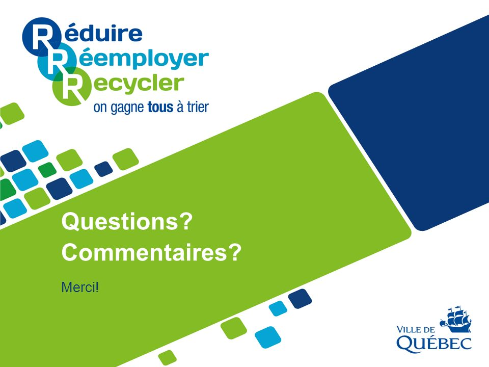 Questions Commentaires Merci!