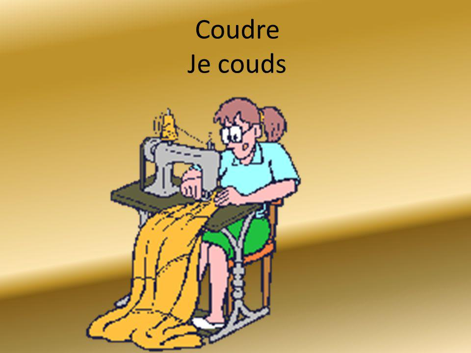 Coudre Je couds