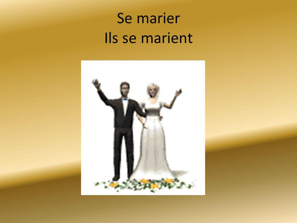 Se marier Ils se marient