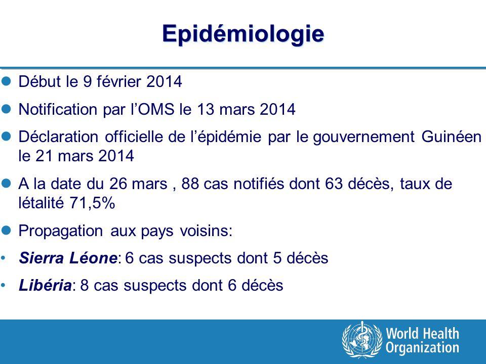 Epidémiologie Début le 9 février 2014
