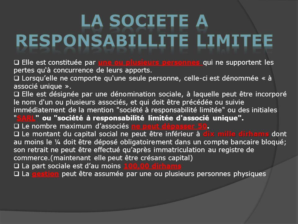 LA SOCIETE A RESPONSABILLITE LIMITEE