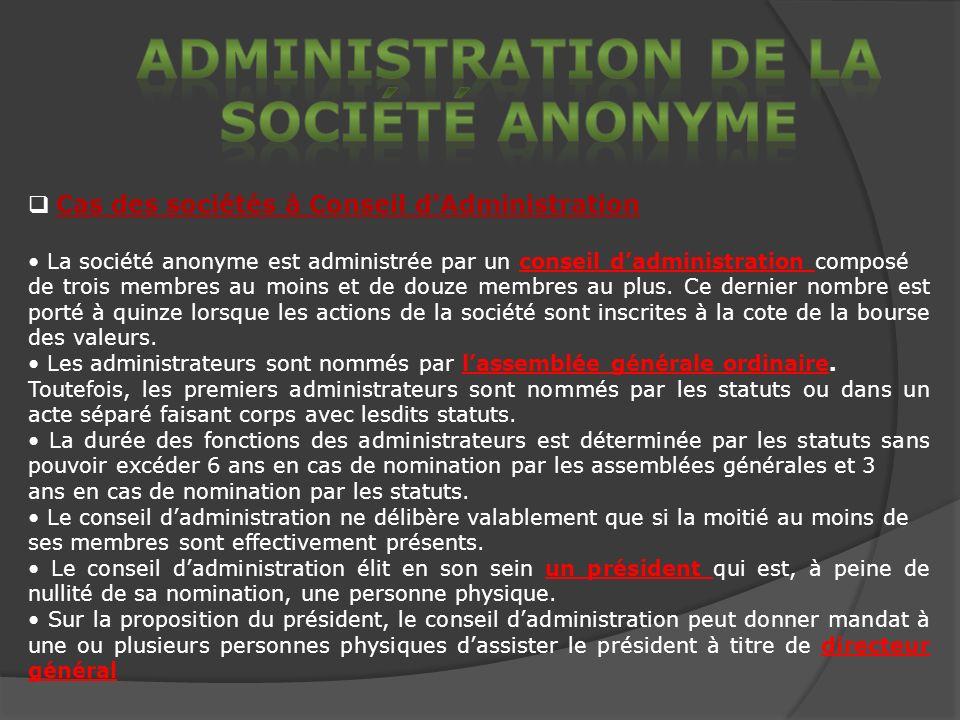 Administration de La Société anonyme