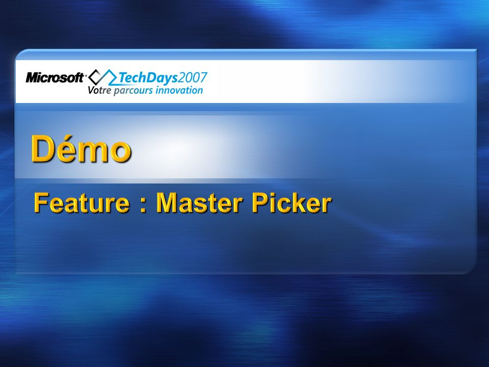 Feature : Master Picker