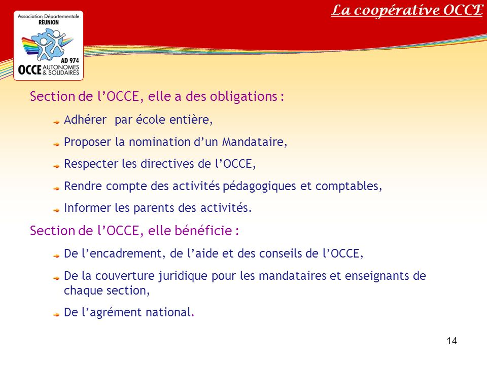 Section de l'OCCE, elle a des obligations :