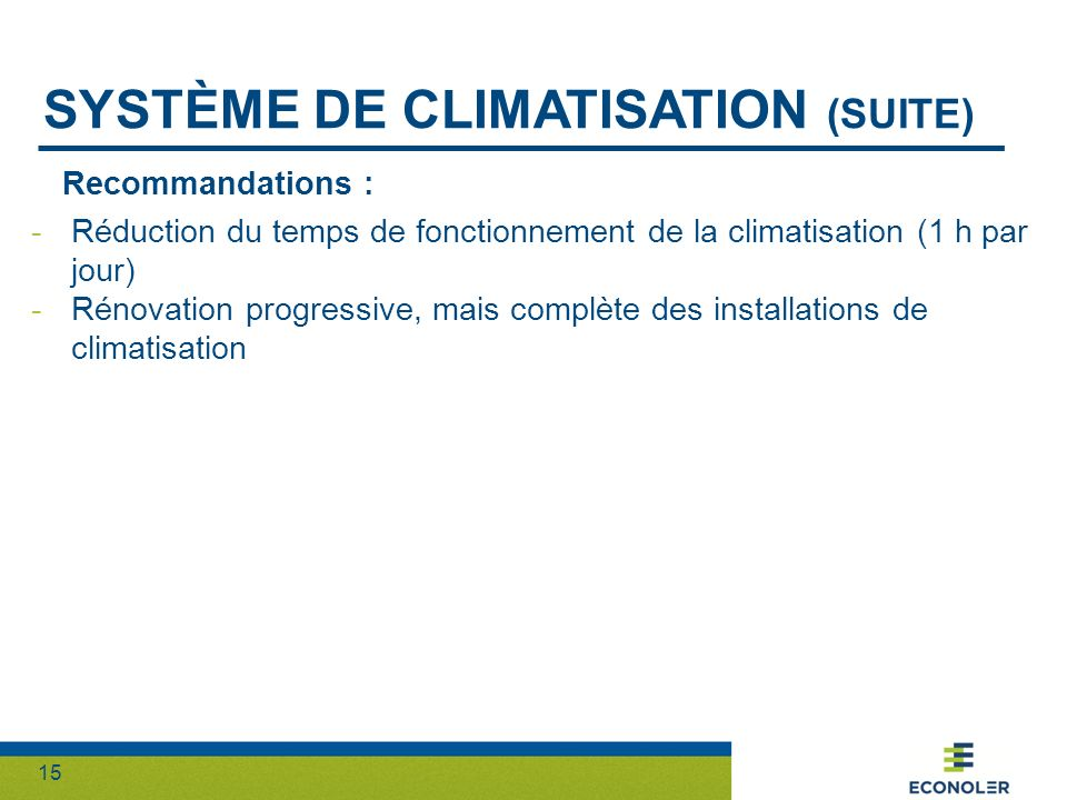 Système de climatisation (suite)
