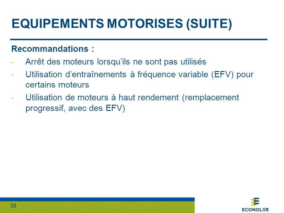 Equipements motorises (suite)
