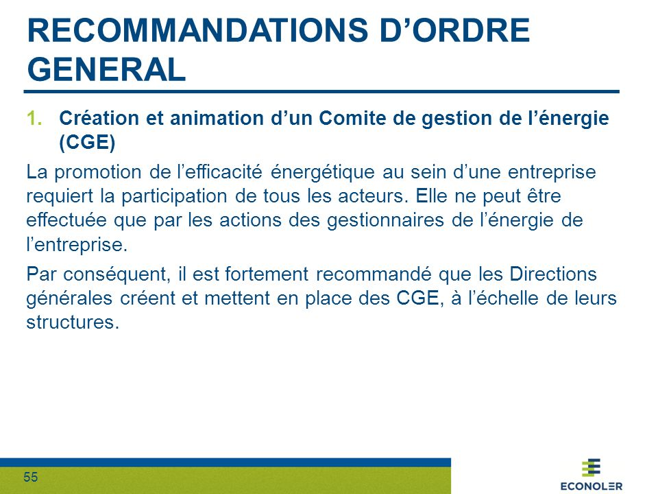 Recommandations d'ordre general