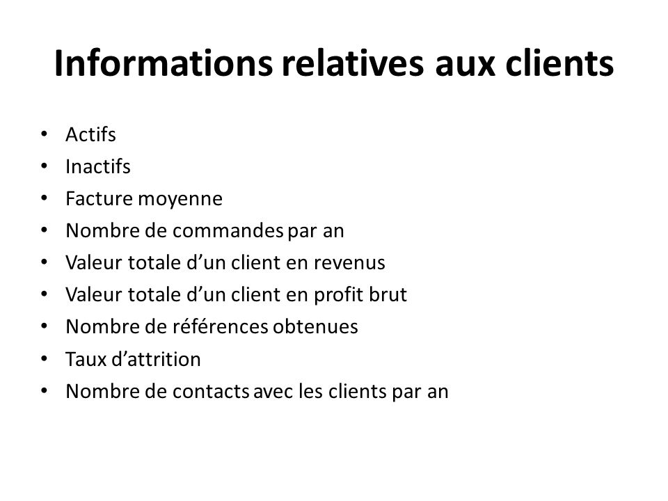 Informations relatives aux clients