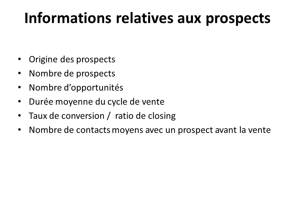 Informations relatives aux prospects
