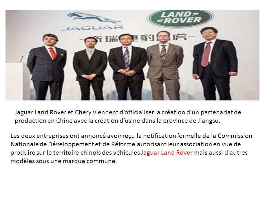 Jaguar Land Rover et Chery viennent d'officialiser la création d'un partenariat de production en Chine avec la création d'usine dans la province de Jiangsu.