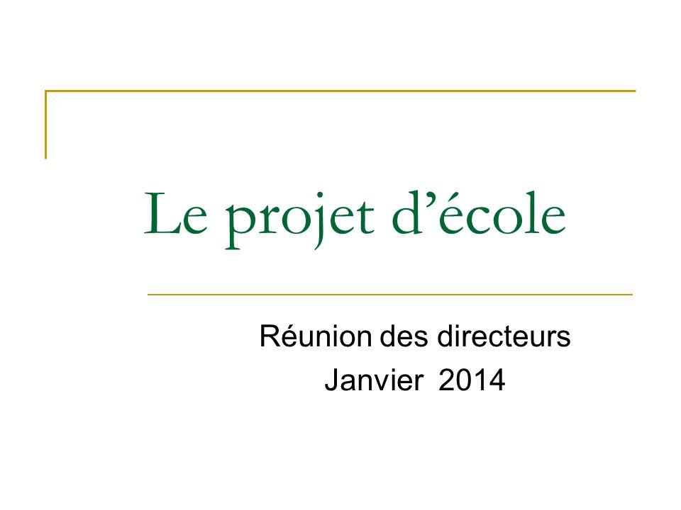 Réunion des directeurs Janvier 2014