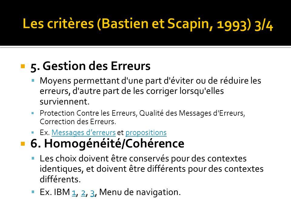 Les critères (Bastien et Scapin, 1993) 3/4
