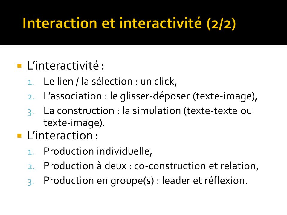 Interaction et interactivité (2/2)