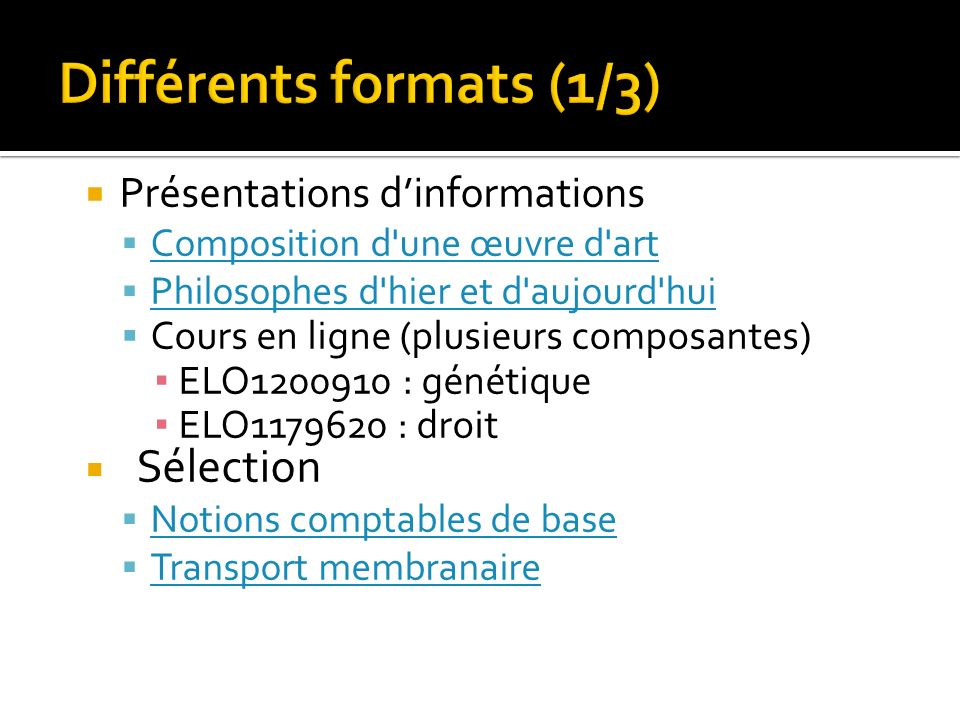 Différents formats (1/3)