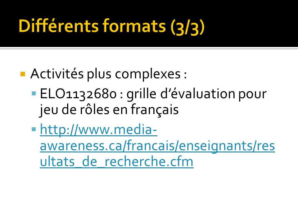 Différents formats (3/3)