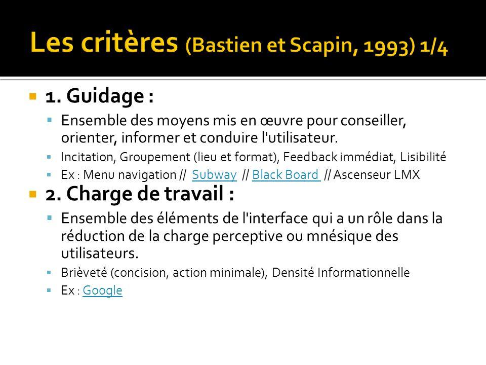 Les critères (Bastien et Scapin, 1993) 1/4