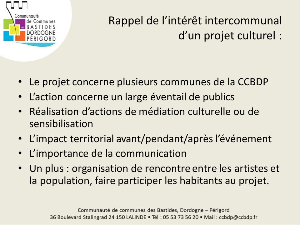 Rappel de l'intérêt intercommunal d'un projet culturel :