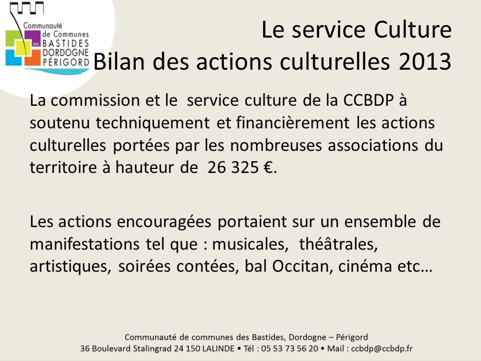 Le service Culture Bilan des actions culturelles 2013