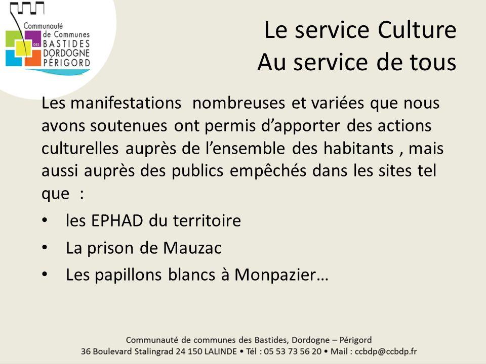 Le service Culture Au service de tous