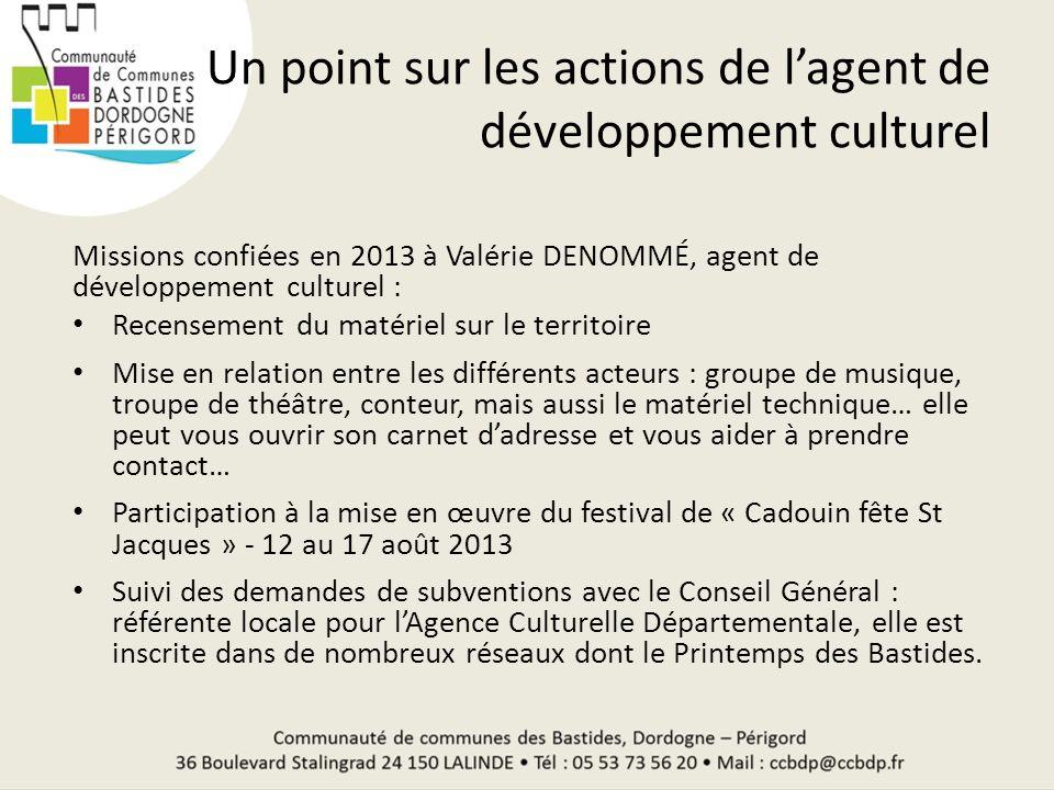 Un point sur les actions de l'agent de développement culturel