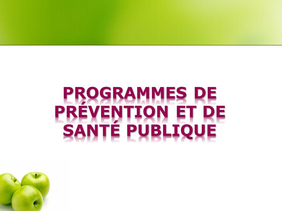 Programmes de prévention et de santé publique