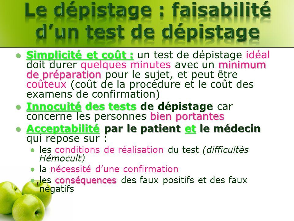 Le dépistage : faisabilité d'un test de dépistage