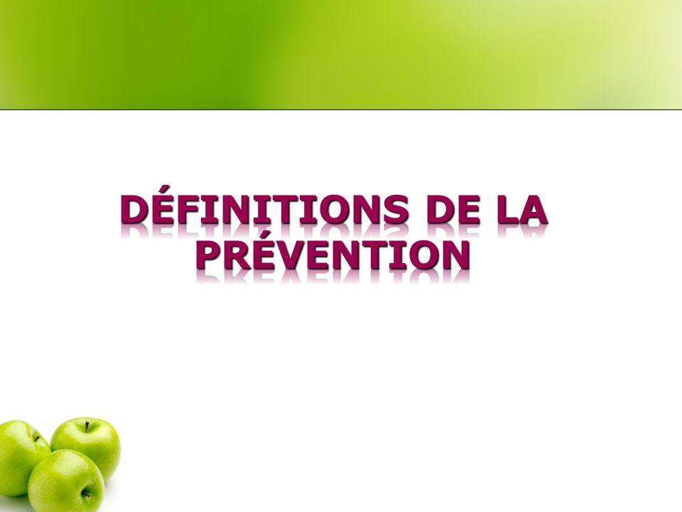 Définitions de la prévention