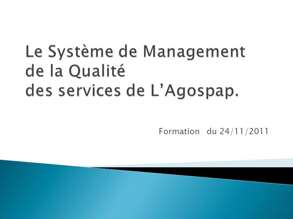 Le Système de Management de la Qualité des services de L'Agospap.