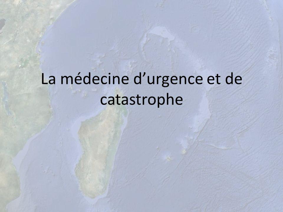 La médecine d'urgence et de catastrophe
