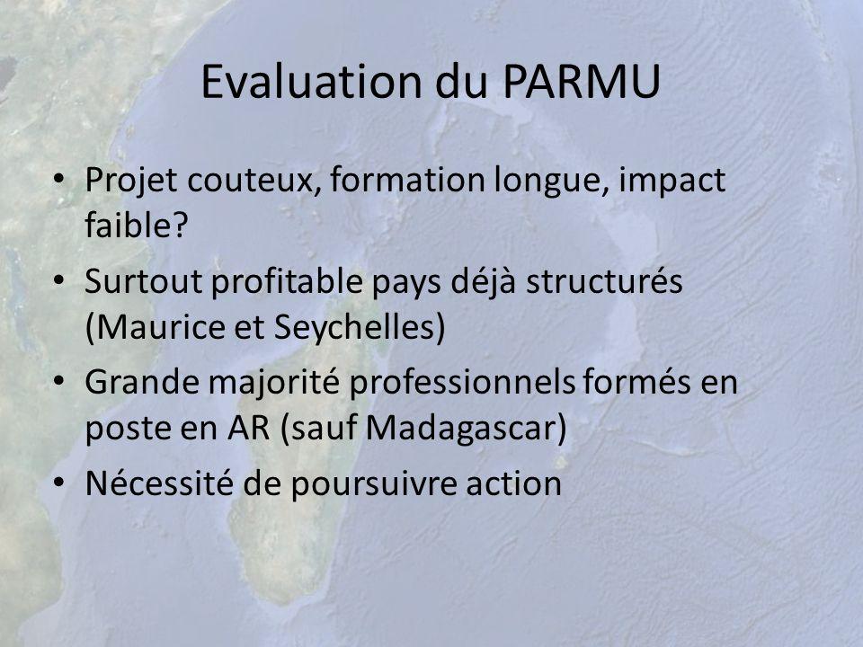 Evaluation du PARMU Projet couteux, formation longue, impact faible