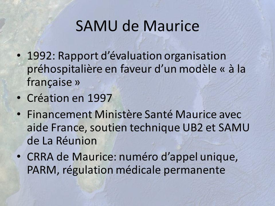 SAMU de Maurice 1992: Rapport d'évaluation organisation préhospitalière en faveur d'un modèle « à la française »