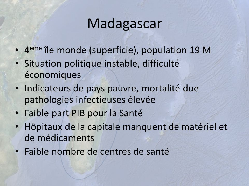 Madagascar 4ème île monde (superficie), population 19 M
