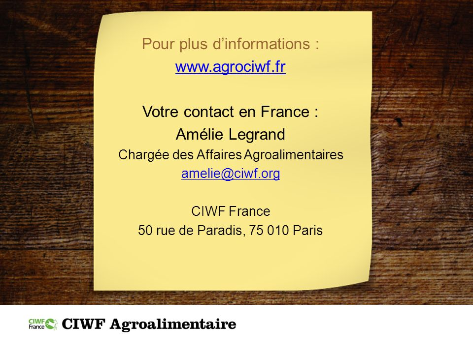 Pour plus d'informations : www.agrociwf.fr Votre contact en France :