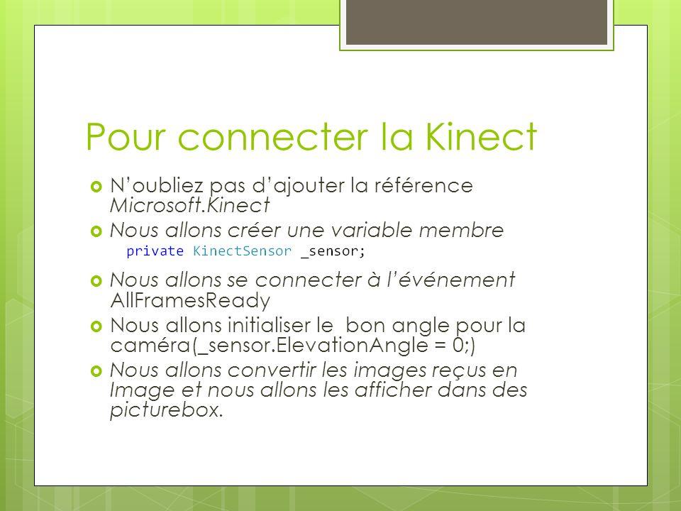 Pour connecter la Kinect