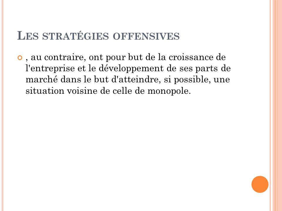Les stratégies offensives
