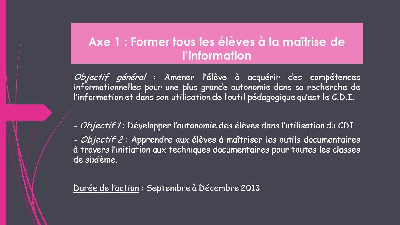 Axe 1 : Former tous les élèves à la maîtrise de l'information