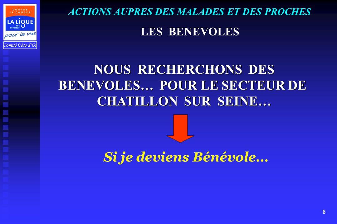 BENEVOLES… POUR LE SECTEUR DE CHATILLON SUR SEINE…