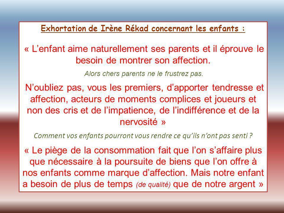 Exhortation de Irène Rékad concernant les enfants :