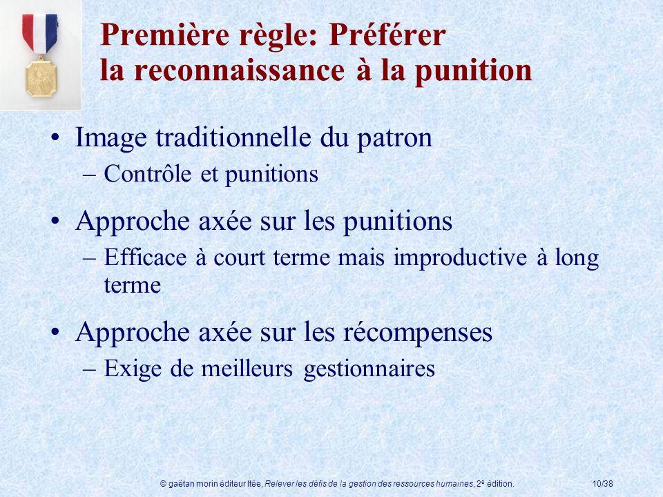 Première règle: Préférer la reconnaissance à la punition