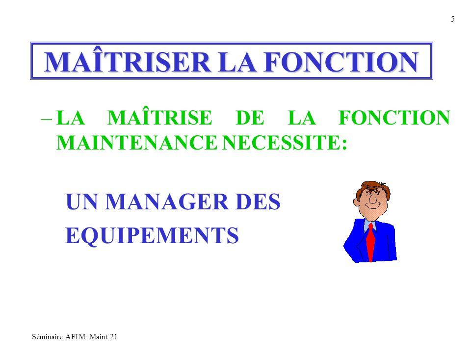 MAÎTRISER LA FONCTION UN MANAGER DES EQUIPEMENTS