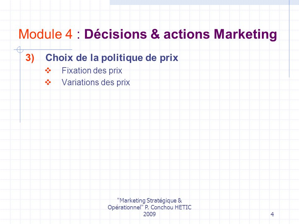 Module 4 : Décisions & actions Marketing