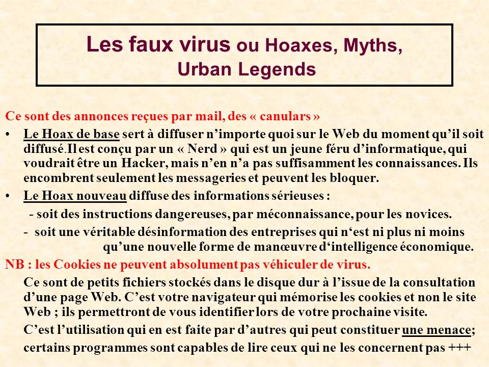 Les faux virus ou Hoaxes, Myths, Urban Legends