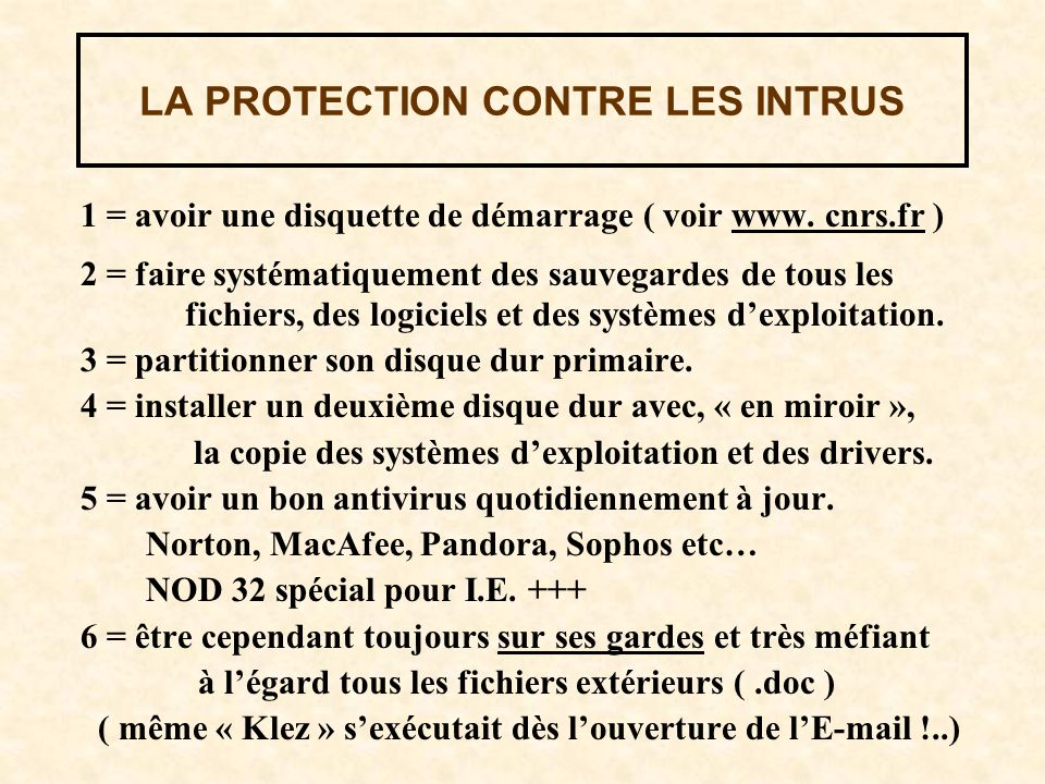 LA PROTECTION CONTRE LES INTRUS