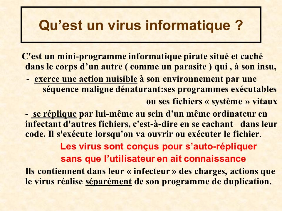 Qu'est un virus informatique