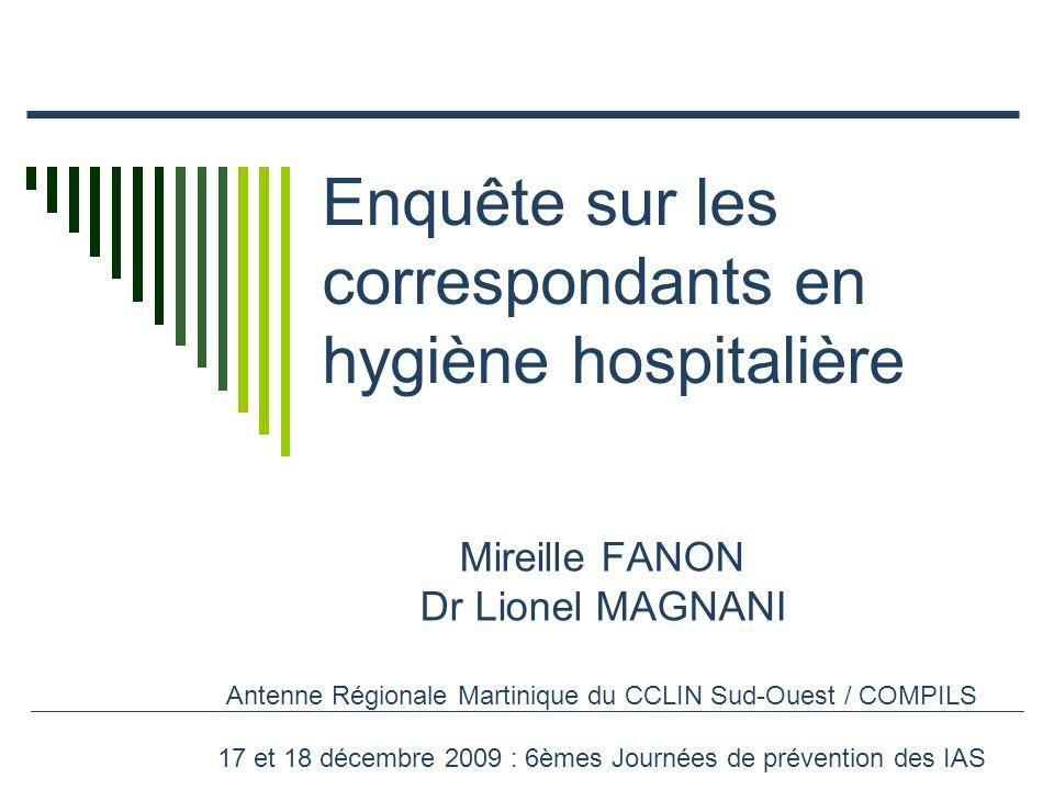 Enquête sur les correspondants en hygiène hospitalière
