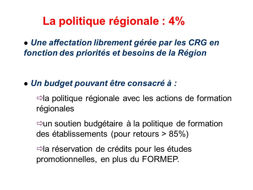 La politique régionale : 4%
