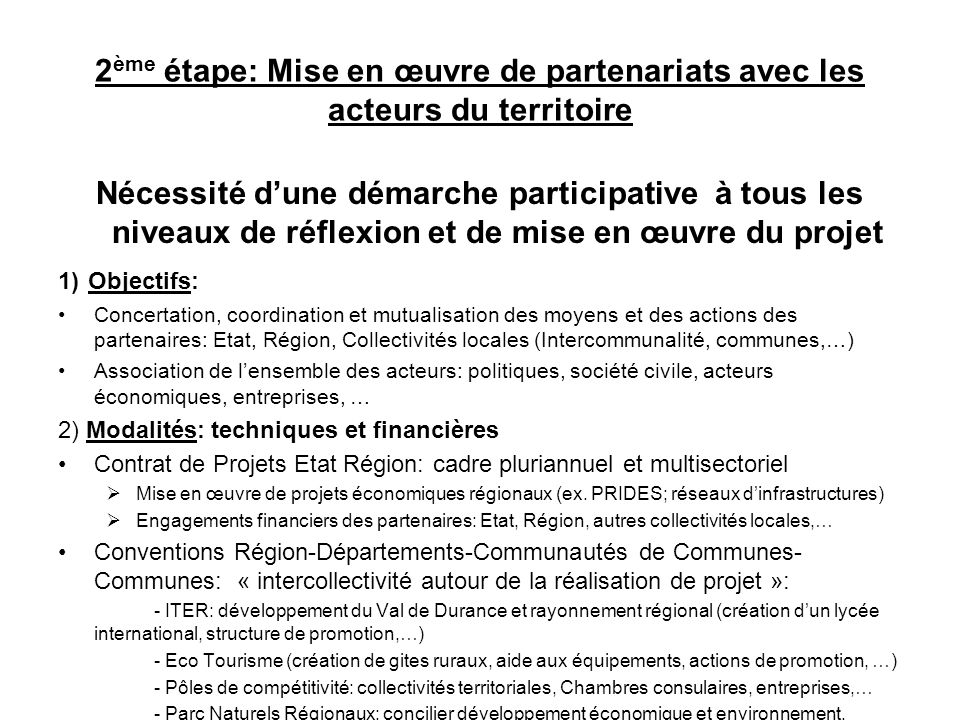 2ème étape: Mise en œuvre de partenariats avec les acteurs du territoire