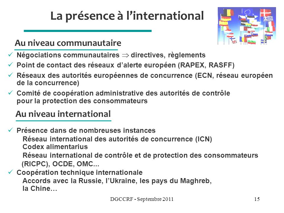 La présence à l'international